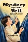 Mystery beyond the Veil